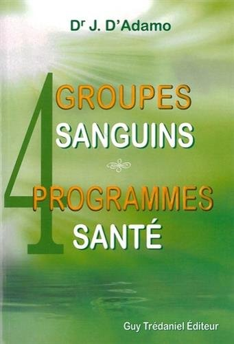 9782813201980: 4 groupes sanguins 4 programmes santé
