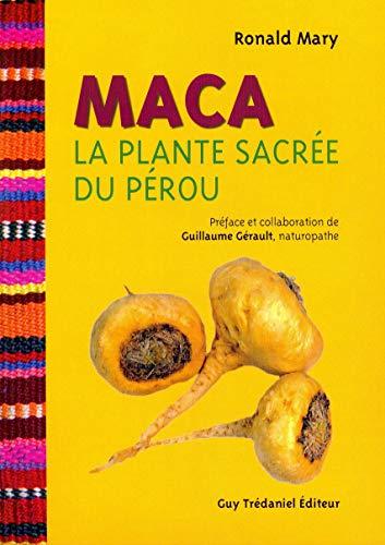 9782813202246: Maca : La plante sacrée du Pérou