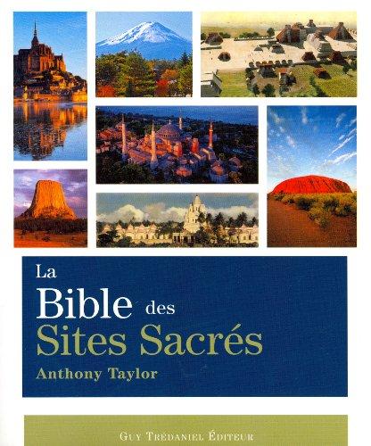 BIBLE DES SITES SACRES -LA-: TAYLOR ANTHONY