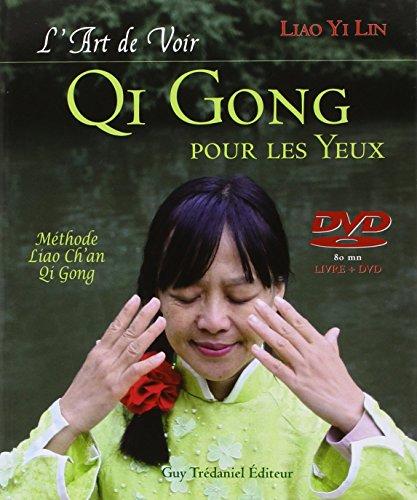 9782813202413: L'art de Voir, Qi Gong pour les Yeux (1DVD)