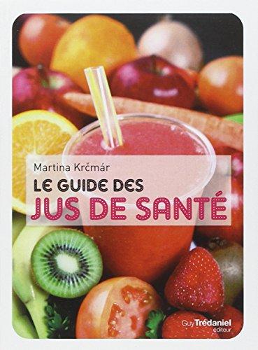 9782813202741: Le guide des jus de santé (French Edition)