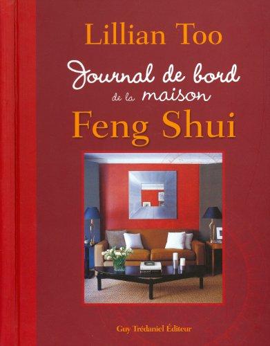 9782813203113: journal de bord de la maison feng shui