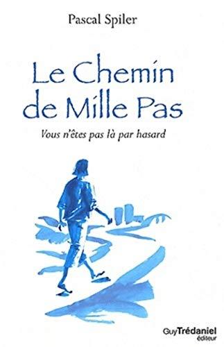 CHEMIN DE MILLE PAS -LE-: SPILER PASCAL