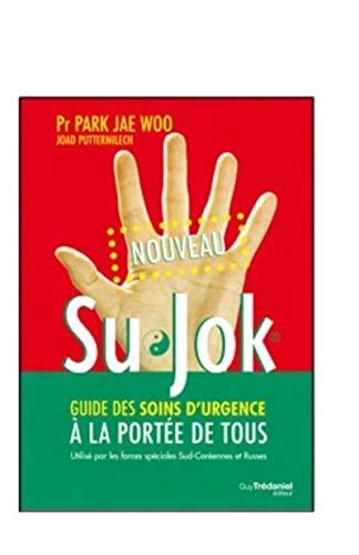 9782813204356: Su Jok ; guide des soins d'urgence à la portée de tous