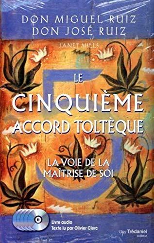 9782813204660: Le cinquième accord toltèque : La voie de la maîtrise de soi (5CD audio)