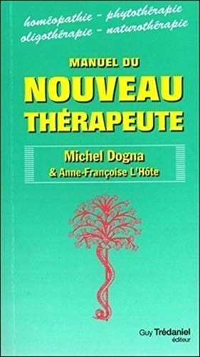 9782813204721: le manuel du nouveau therapeute