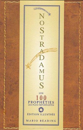 9782813204929: Nostradamus : Les 100 prophéties les plus importantes