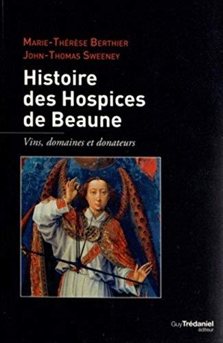 9782813204998: Histoire des hospices de Beaunes