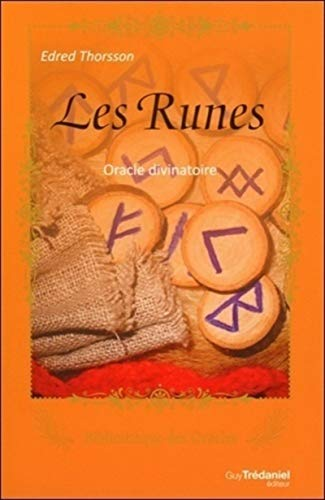Les Runes - Oracle divinatoire: Edred Thorsson