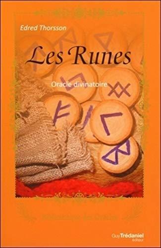 Les Runes - Oracle divinatoire: Edred Thorsson