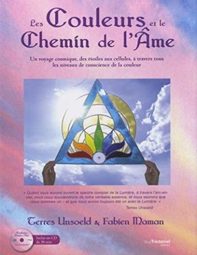 COULEURS ET LE CHEMIN DE L AME -LES-: UNSOELD T MAMAN F