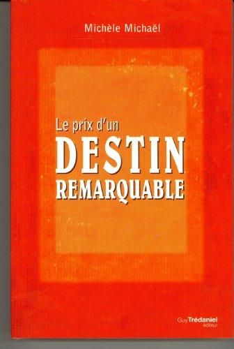 9782813205803: Le prix d'un destin remarquable : La vie et le cheminement spirituel d'Edouard Salim Michaël