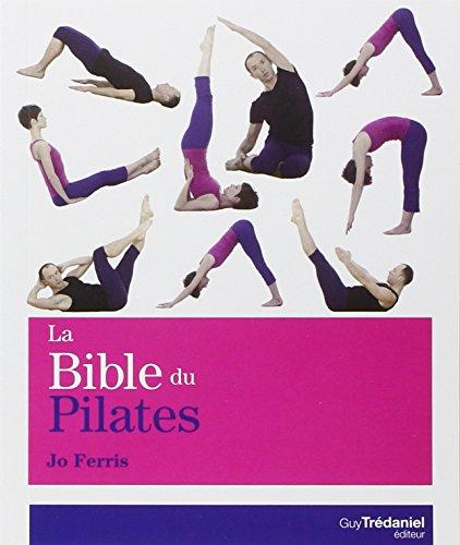 9782813205841: La bible du Pilates