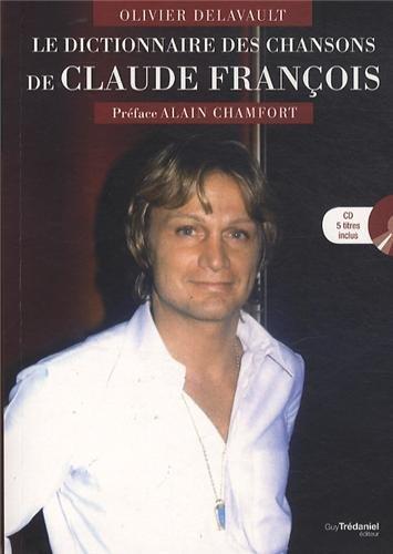 9782813205872: Le dictionnaire des chansons de Claude François (1CD audio)