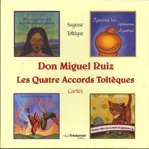 QUATRE ACCORDS TOLTÈQUES (LES) 3E ÉD. (CARTES): RUIZ DON MIGUEL
