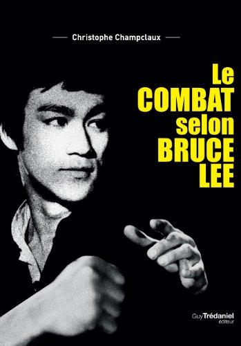 COMBAT SELON BRUCE LEE (LE): CHAMPCLAUX CHRISTOPHE