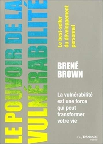 9782813206862: Le pouvoir de la vuln�rabilit� : La vuln�rabilit� est une force qui peut transformer votre vie