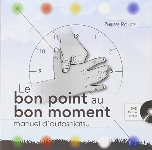 BON POINT AU BON MOMENT -LE- + DVD: RONCE PHILIPPE