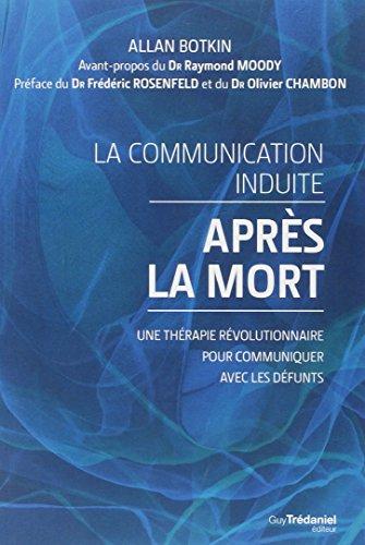 COMMUNICATION INDUITE APRES LA MORT -LA-: BOTKIN ALLAN