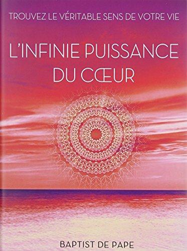 INFINIE PUISSANCE DU COEUR (L'): PAPE BAPTIST DE
