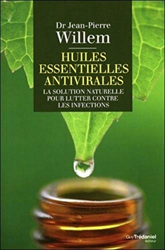 9782813208224: Huiles essentielles antivirales : La solution naturelle pour lutter contre les infections