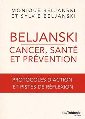 BELJANSKI CANCER SANTE ET PREVENTION: BELJANSKI SYLVIE