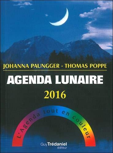 9782813208774: Agenda lunaire 2016 : L'agenda tout en couleur