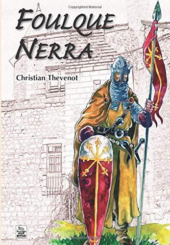 Foulque Nerra: THÉVENOT ( Christian )