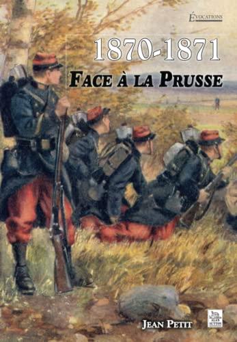 9782813800640: E : Face à la Prusse (Evocations)