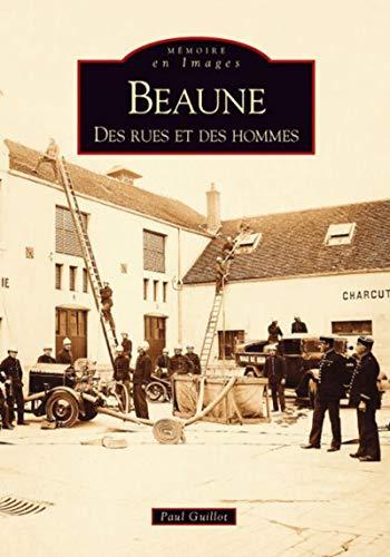 9782813800770: Beaune - des Rues et des Hommes (French Edition)