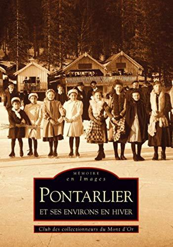 9782813801128: Pontarlier et ses environs en hiver