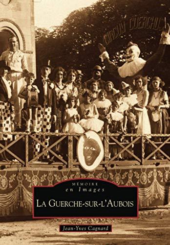 9782813802262: Guerche-sur-lAubois (La)