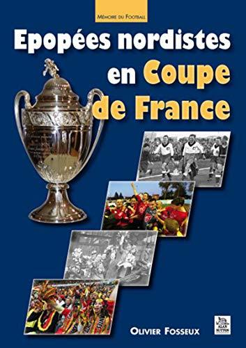 9782813802774: épopées nordistes en coupe de France