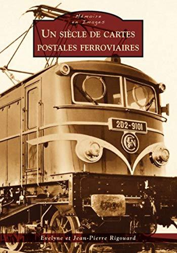9782813803177: Un siècle de cartes postales ferroviaires