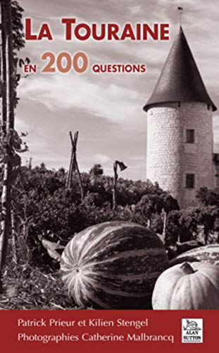 9782813803603: La Touraine en 200 questions