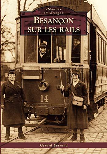 9782813803757: Besancon sur les rails (French Edition)