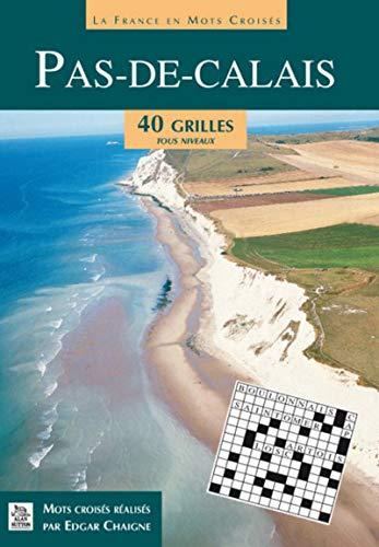 9782813804013: Pas-de-Calais (Le) en mots croisés