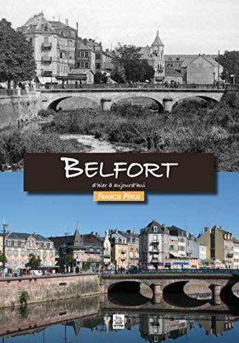 9782813804488: Belfort dhier � aujourdhui