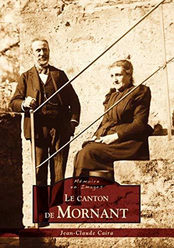 9782813804556: Le canton de Mornant