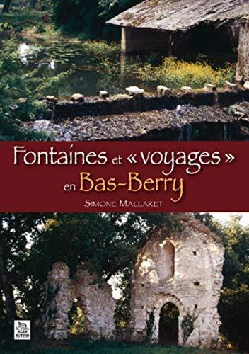 9782813804648: Fontaines et « voyages » en Bas-Berry