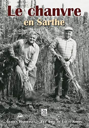 9782813804716: Chanvre en Sarthe (Le)