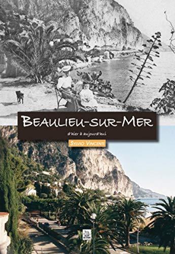 9782813804839: Beaulieu-Sur-Mer d'Hier a Aujourd'Hui