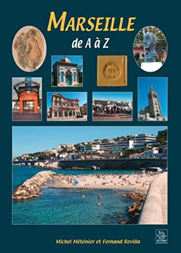 Marseille de A à Z: Michel Méténier; Fernand