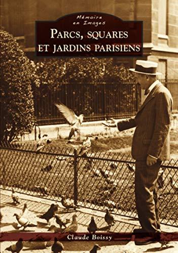 9782813806987: Parcs, squares et jardins parisiens