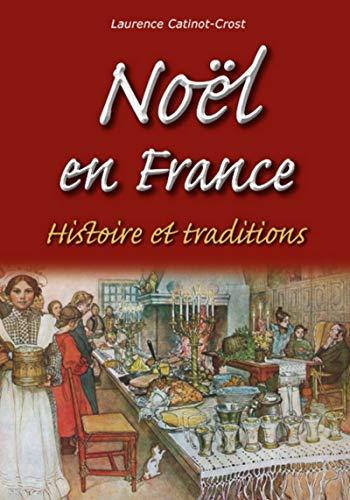 9782813808202: Noël en France - Histoire et traditions