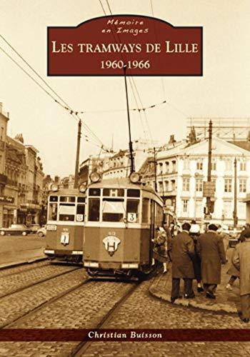 9782813808738: Tramways de Lille (Les) - 1960-1966