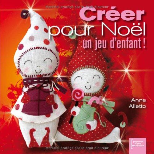 Créer pour Noël, un jeu d'enfant !