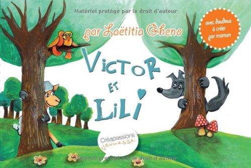 Victor et Lili : Histoire à lire: Gheno/Laëtitia