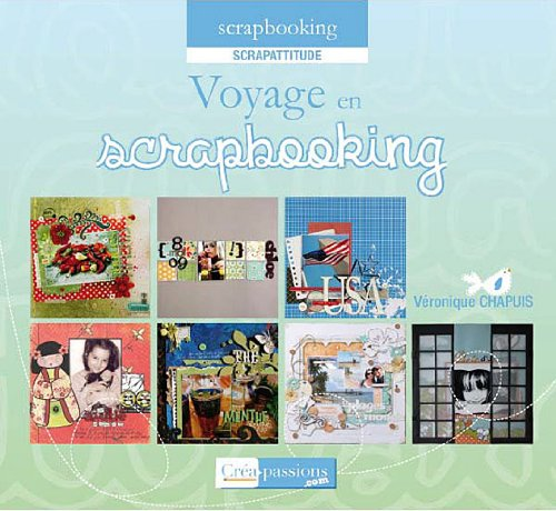 9782814100695: Voyage en scrapbooking