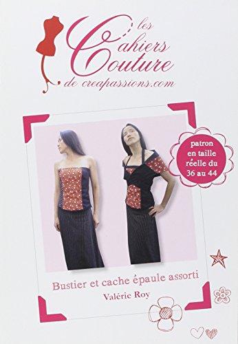 9782814100879: Bustier et cache épaule assorti (Les Cahiers Couture)
